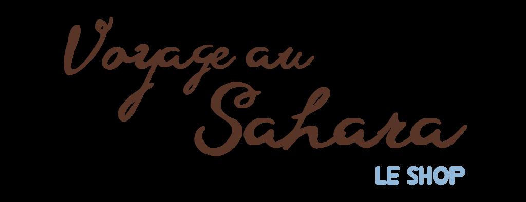 Voyage au Sahara, Le Shop