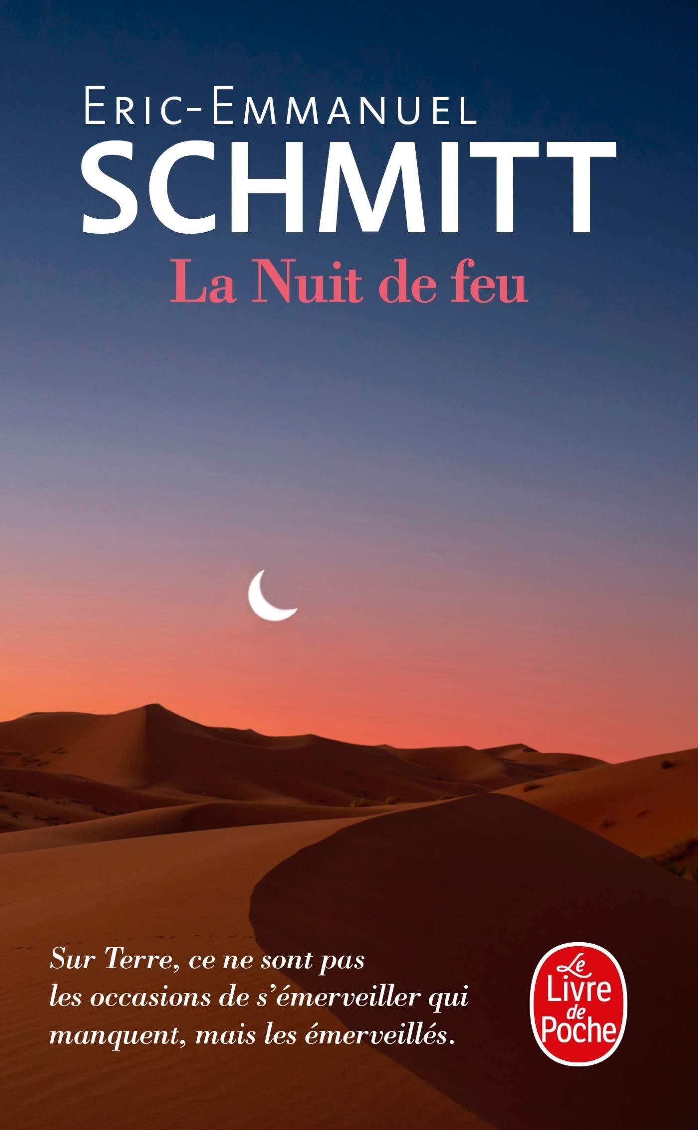La Nuit de feu, de Éric-Emmanuel Schmitt